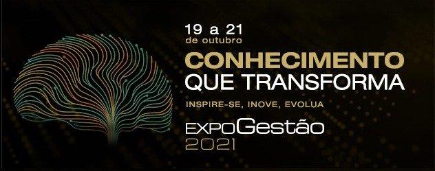 ExpoGestão 2021: Conhecimento que transforma