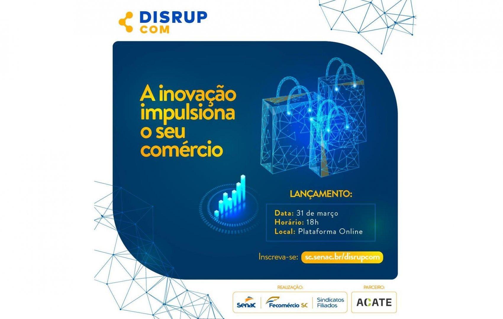 DisrupCom: Senac SC lança projeto para fomentar a cultura de inovação  na área do comércio